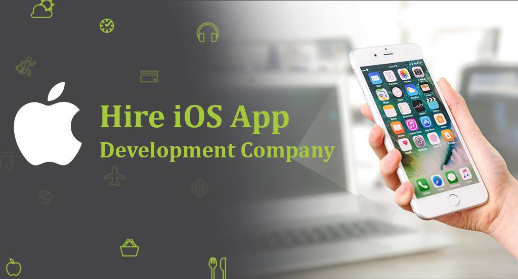 How to Hire iOS App Development Company